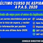 ÚLTIMO CURSO DE ASPIRANTES A PAS 2020