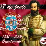 17 de junio Paso a la Inmortalidad del Gral. Martín Miguel de Güemes |Día Nacional de la libertad Latinoamericana