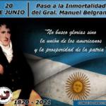 20 de junio | Paso a la Inmortalidad del Gral. Manuel Belgrano y Día de la Bandera.